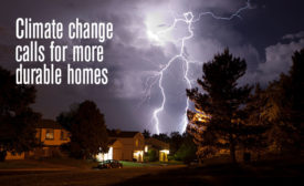 Climate change calls for more durable homes.
