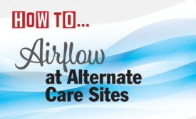 How To-Airflow at Alternate Care Sites